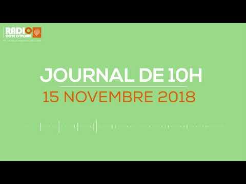 Le journal de 10h du 15 Novembre 2018 - Radio Côte d'Ivoire