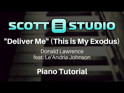 Deliver Me (This Is My Exodus) Piano Tutorial