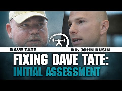 Fixing Dave Tate: Initial Assessment with Dr. John Rusin | elitefts.com