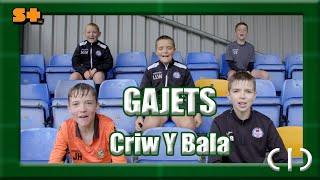 Gajets Criw Y Bala | CIC | Stwnsh