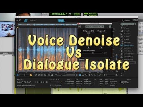 RX6: Voice De-noise VS Dialogue Isolate