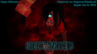 『TBOE』Nightwalker - Len Kagamine - English Dub (HAPPY HALLOWEEN!)