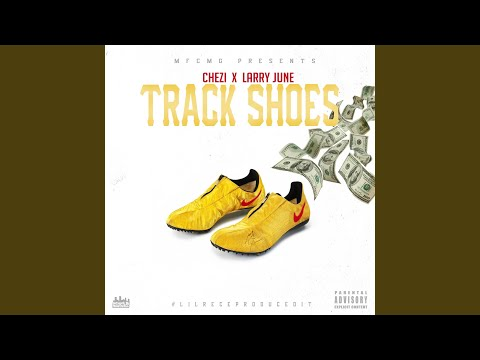 Track Shoes (feat. Larry June)