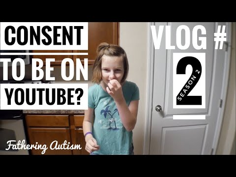 Autism, Consent, Meltdowns, and YouTube | Fathering Autism Vlog #2