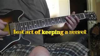 lost art of keeping a secret  in standard tuning