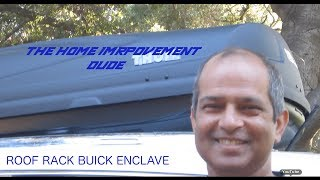 How to Install A Roof Rack On A Buick Enclave (GMC Acadia)