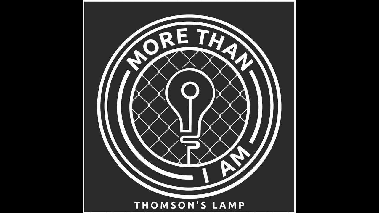 Thomson's Lamp - More Than I Am [Official Lyric Video] - YouTube