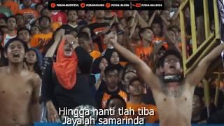 Download lagu Chant Pusamania Jayalah Samarinda Dengan Lirik MP3