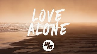 Mokita - Love Alone (Lyrics)