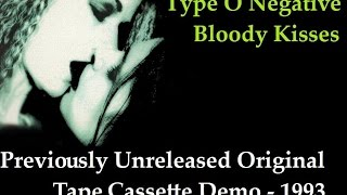 Type O Negative - Bloody Kisses (Previously Unreleased Album Demo)
