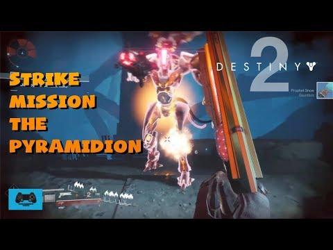 Destiny 2 | Vanguard Strike Mission | The Pyramidion