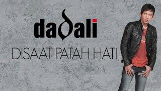 Download Dadali disaat patah hati (lirik) mp3