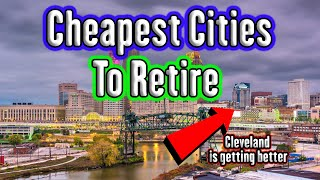 Cheapest Cities To Retire in the US. Top 10