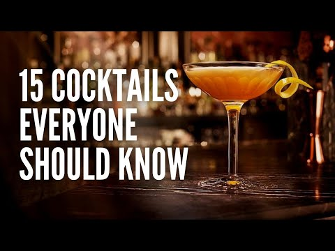 15 Great Cocktails Everyone Should Know How to Make