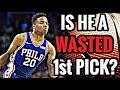 Did the 76ers WASTE Their 1st Pick?