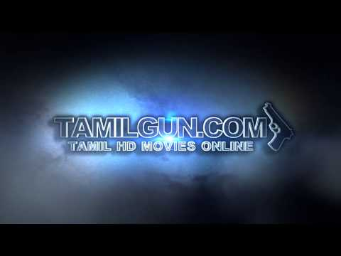 Tamil HD Movies Online, Tamil Gun