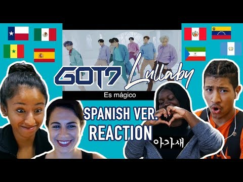 "Spanish Speakers React to GOT7 - ""Lullaby (Spanish Version)"""