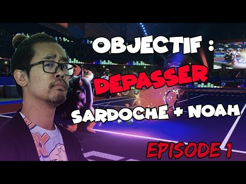 OBJECTIF : DEPASSER SARDOCHE & NOAH! #1 - Mario Tennis Aces