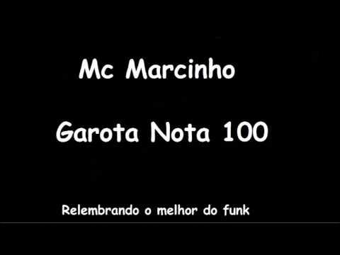 musica do mc marcinho nota 100