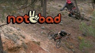 Not2Bad - Anthill Films - Full Part feat. Ryan Howard, Brandon Semenuk, Rachel Atherton