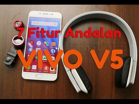 7 Fitur Andalan VIVO V5