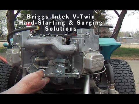 Briggs Intek V-Twin Hard-Starting & Surging Solutions