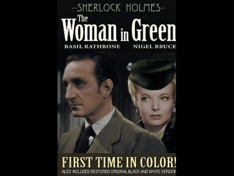 Sherlock Holmes The Woman In Green 1945 In Colour English Subtitles Basil Rathbone Nigel Bruce