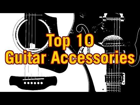 Top 10 Guitar Accessories