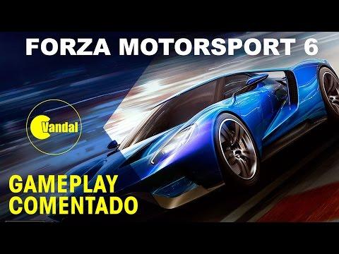 Forza Motorsport 6  - Gameplay comentado