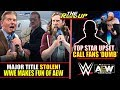 WWE TAKES FUN SHOT AT AEW DURING SMACKDOWN! Title Controversy & Top Star INSULTS Fans - The Round Up