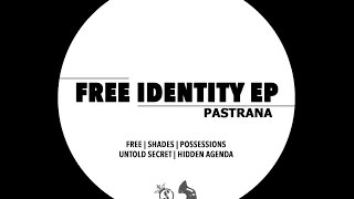 Pastrana - Hidden Agenda (Original Mix)