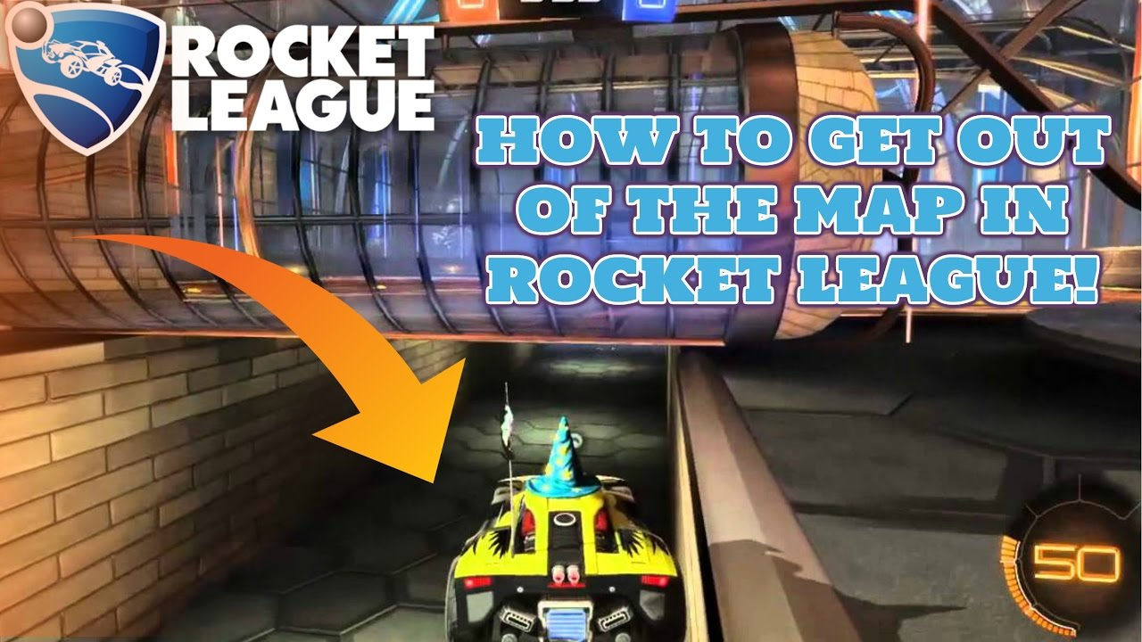 how to out of the map in rocket league working glitch