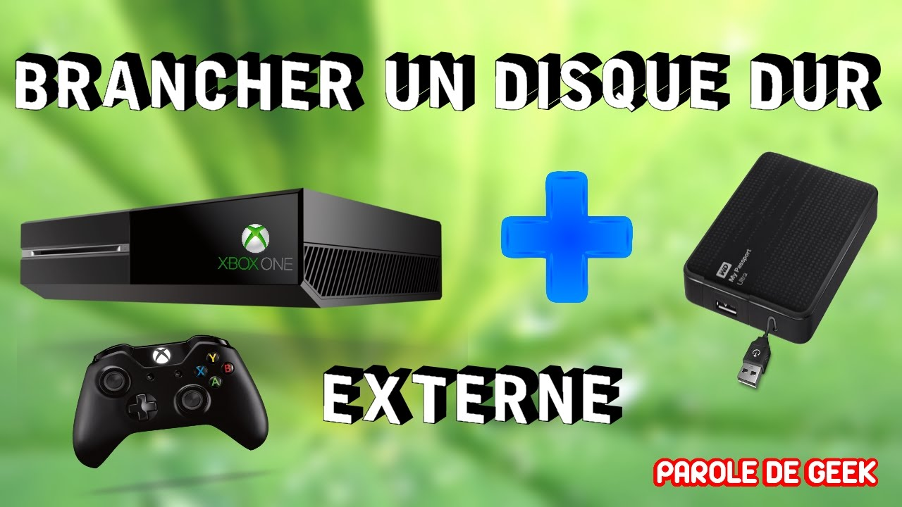 disque dur externe xbox one youtube