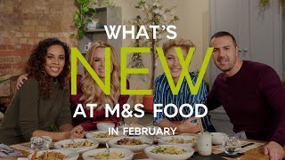 M&ampS  Episode 6: What&#39s New at M&ampS FOOD in February  #MyMarksFave