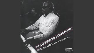 Watch Professor Longhair Bald Head She Aint Got No Hair video