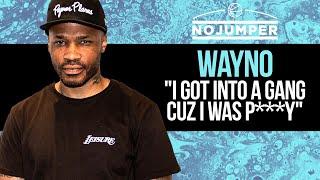 Wayno  quotI Got Into A Gang Cuz I Was Pyquot