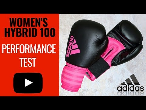 2019 Adidas Hybrid 100 Women's Boxing Gloves Review + Performance Test