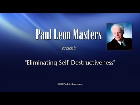 Eliminating Self Destructiveness