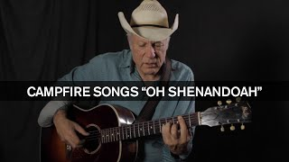 Campfire Songs: How To Play Oh Shenandoah for Acoustic Guitar