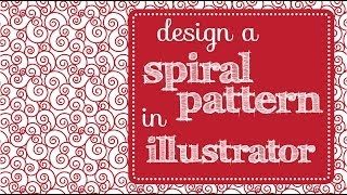 Create Curly Spiral Pattern in Illustrator- How to Make Seamless Tiles