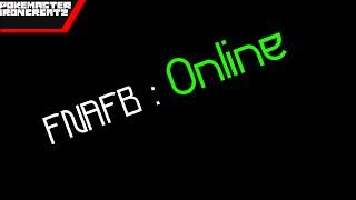 Fnafb : Online