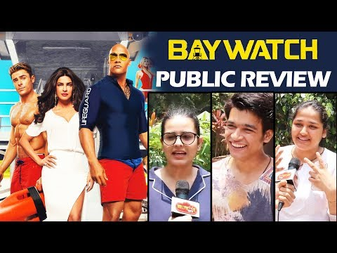 Baywatch PUBLIC REVIEW | First Day First Show | Priyanka Chopra, Dwayne Johnson, Zac Efron