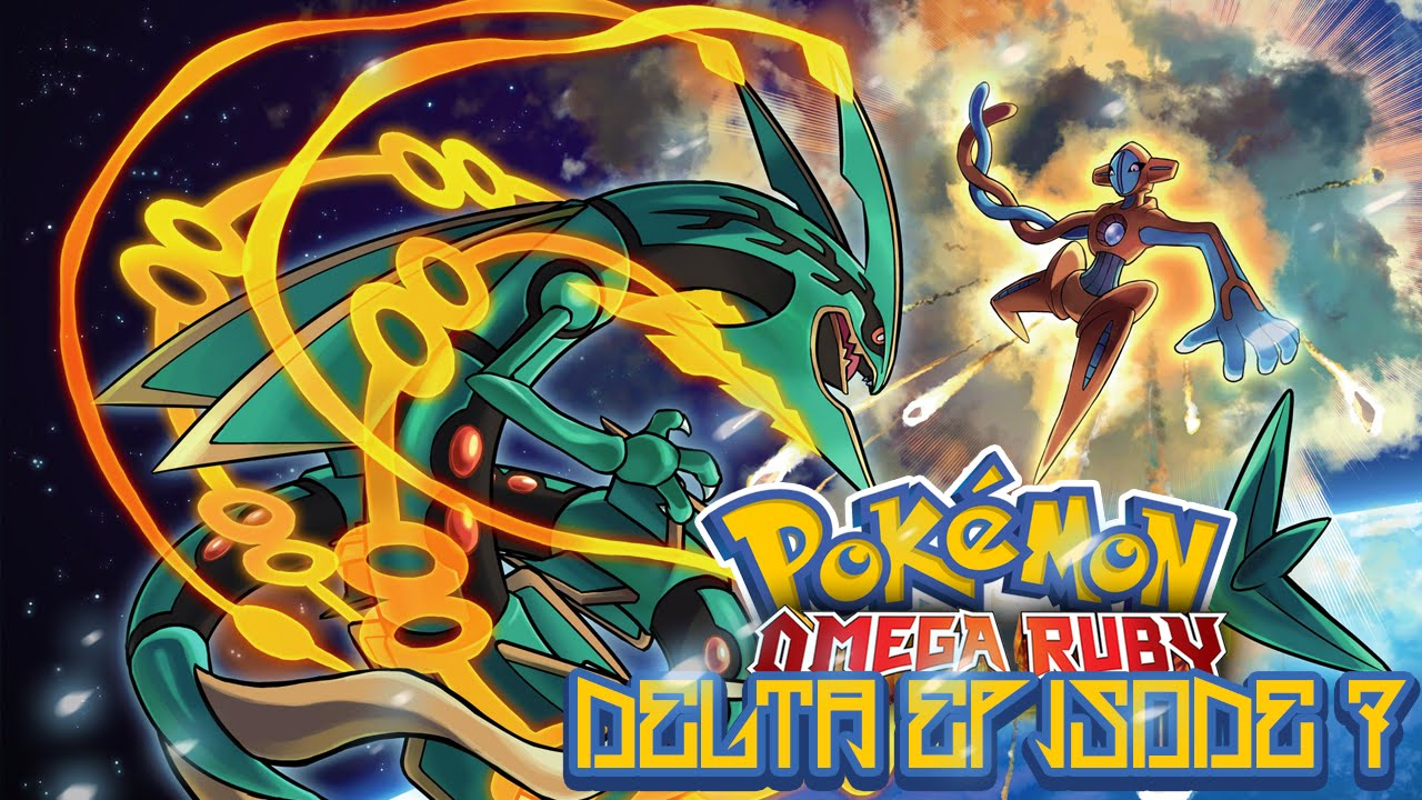 Pok 233 Mon Omega Ruby And Alpha Sapphire Delta Episode 7