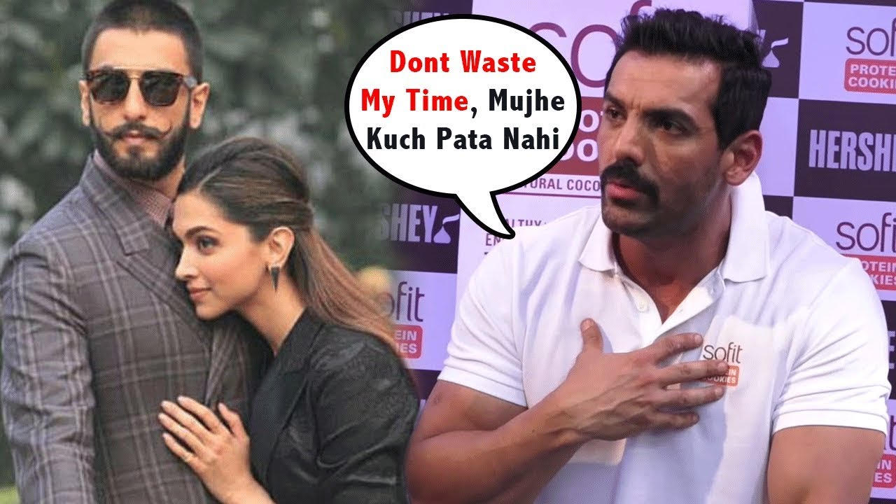 John Abraham Angry* Reaction On Deepika Padukone Ranveer ...