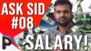 How Much is SALARY Of An Experienced Visual Effects [ VFX ] Artist in India ? ASK SID Episode 08 !