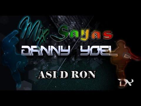 Mix Sayas Caporal Así D Ron 2017 Dj Danny d(-_-)b