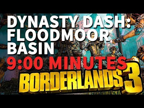 Dynasty Dash: Floodmoor Basin Borderlands 3 (with 9:00 Minutes Remaining)