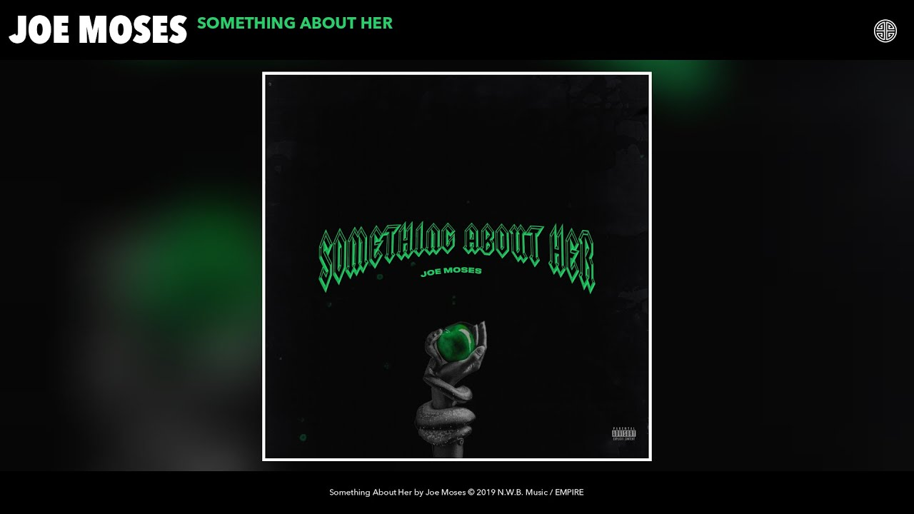 Image result for JOE MOSES - SOMETHING ABOUT HER