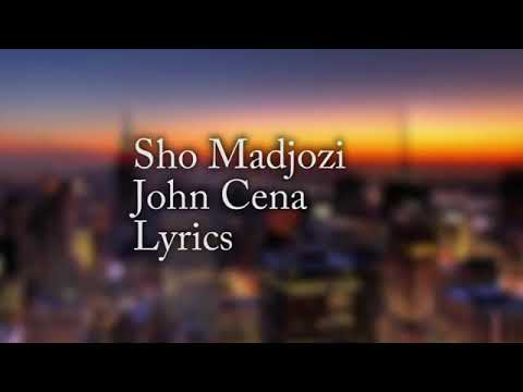 john-cena-lyrics-sho-madjozi-mp3