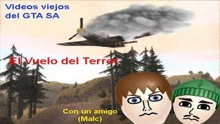 El Vuelo del Terror - vídeos viejos del GTA SA - HARRYX 34